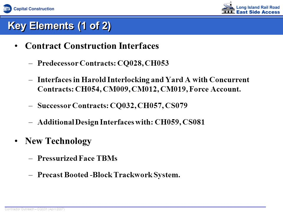 Key Elements (1 of 2) Contract Construction Interfaces New Technology