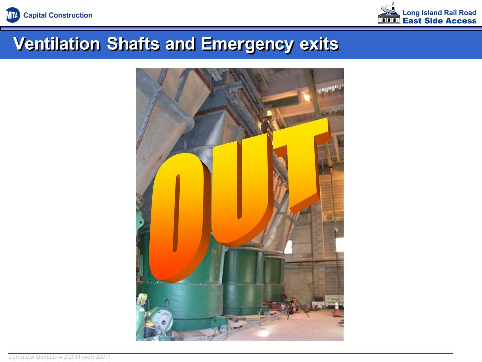 Ventilation Shafts and Emergency exits
