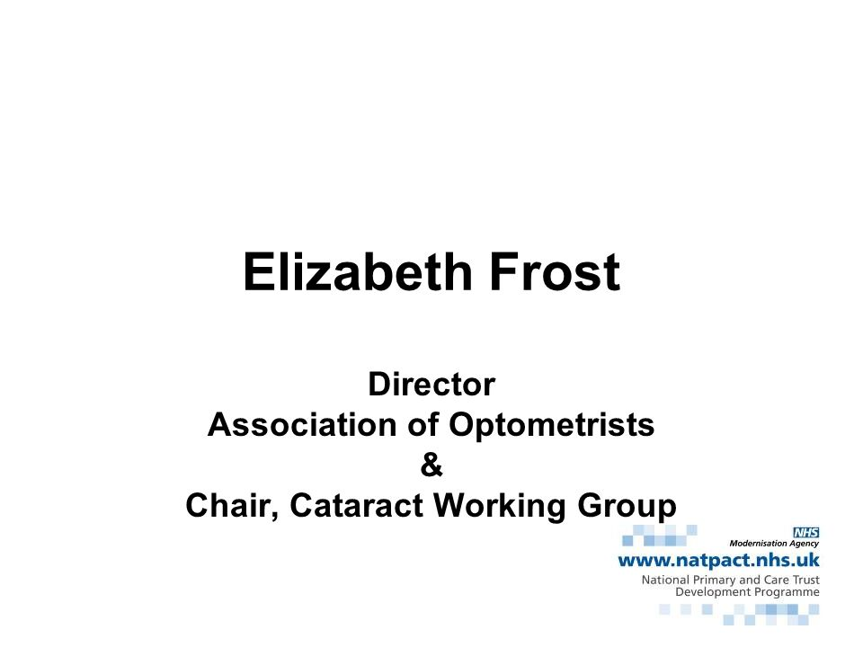 Director Association of Optometrists & Chair, Cataract Working Group