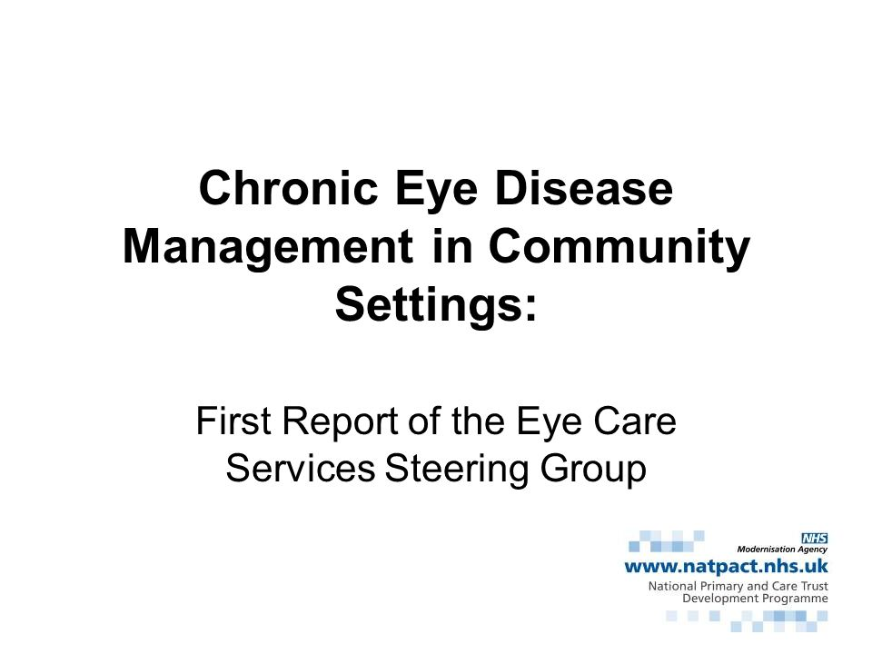 Chronic Eye Disease Management in Community Settings: