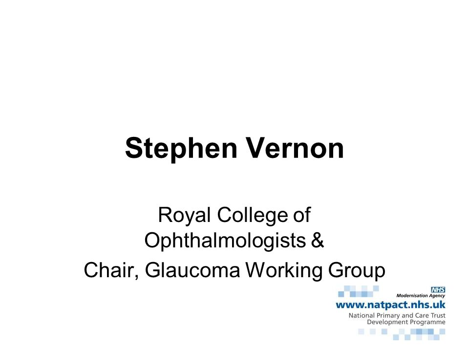 Royal College of Ophthalmologists & Chair, Glaucoma Working Group
