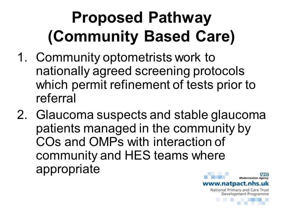 Proposed Pathway (Community Based Care)
