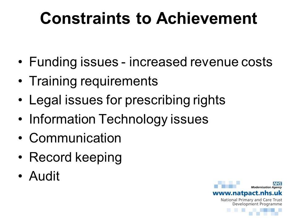 Constraints to Achievement