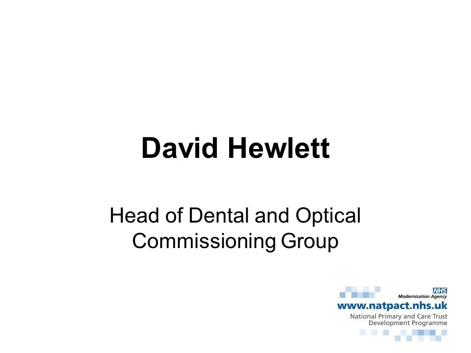 Head of Dental and Optical Commissioning Group