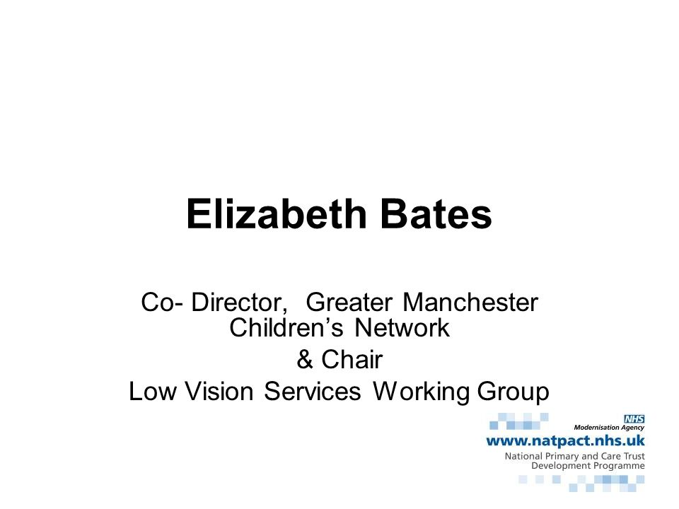 Elizabeth Bates Co- Director, Greater Manchester Children's Network