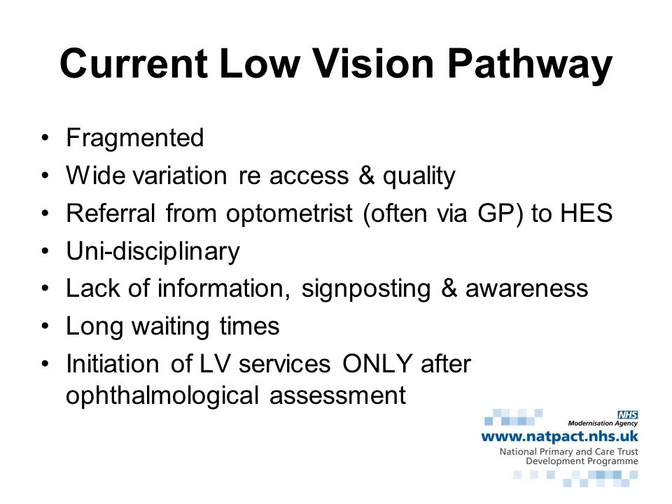 Current Low Vision Pathway