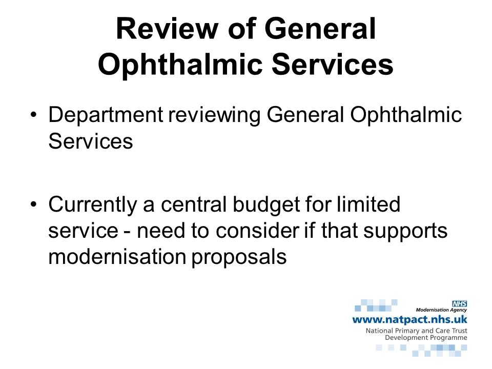 Review of General Ophthalmic Services