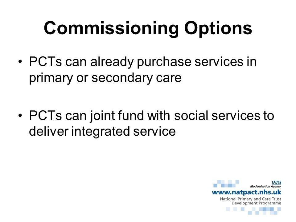 Commissioning Options