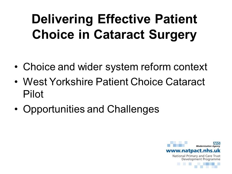 Delivering Effective Patient Choice in Cataract Surgery