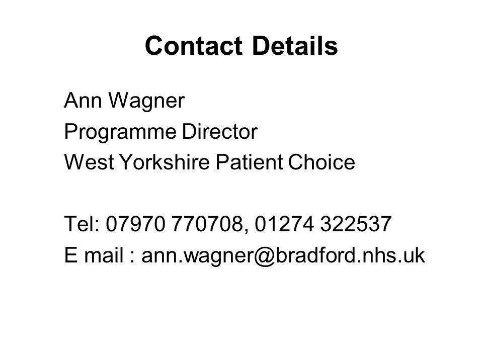 Contact Details Ann Wagner Programme Director