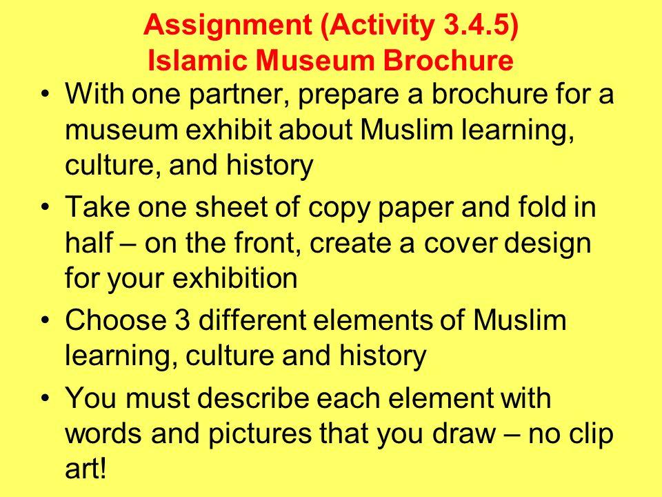 Assignment (Activity 3.4.5) Islamic Museum Brochure