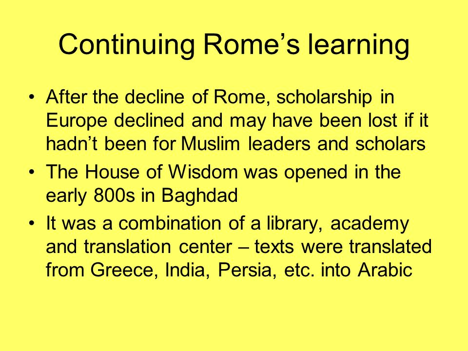 Continuing Rome's learning