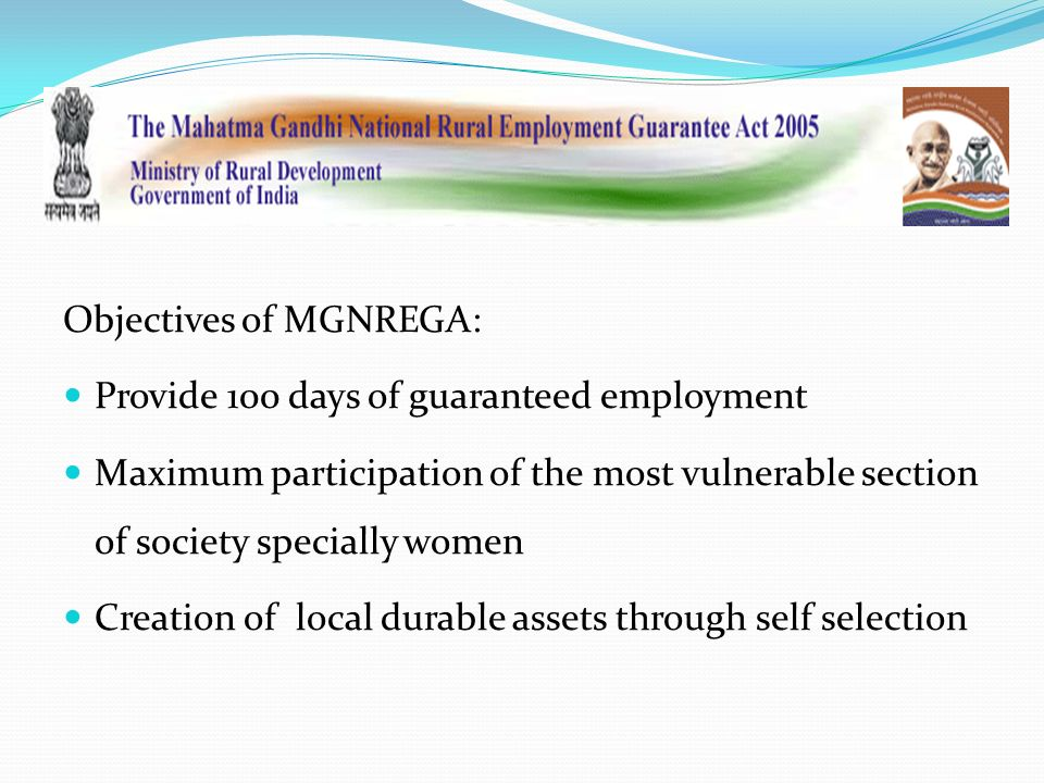 objective of mgnrega Performance of mahatma gandhi national rural employment guarantee act v objectives of mgnrega mgnrega is a powerful instrument for ensuring inclusive.