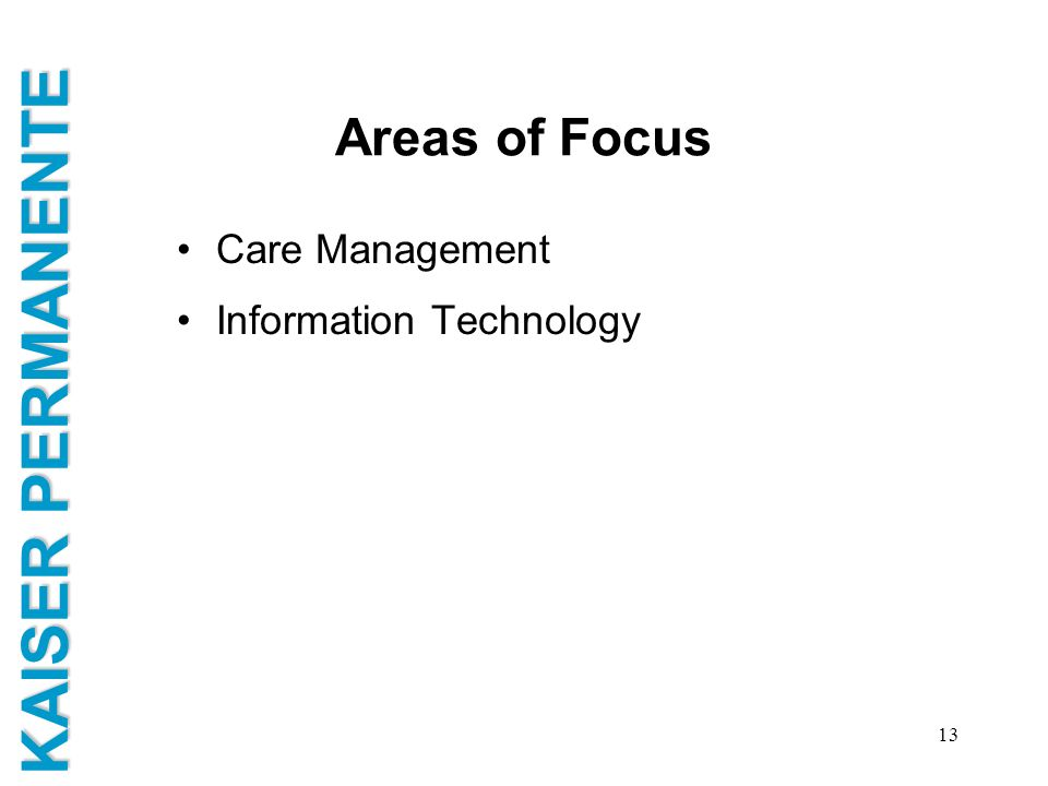 Areas of Focus Care Management Information Technology