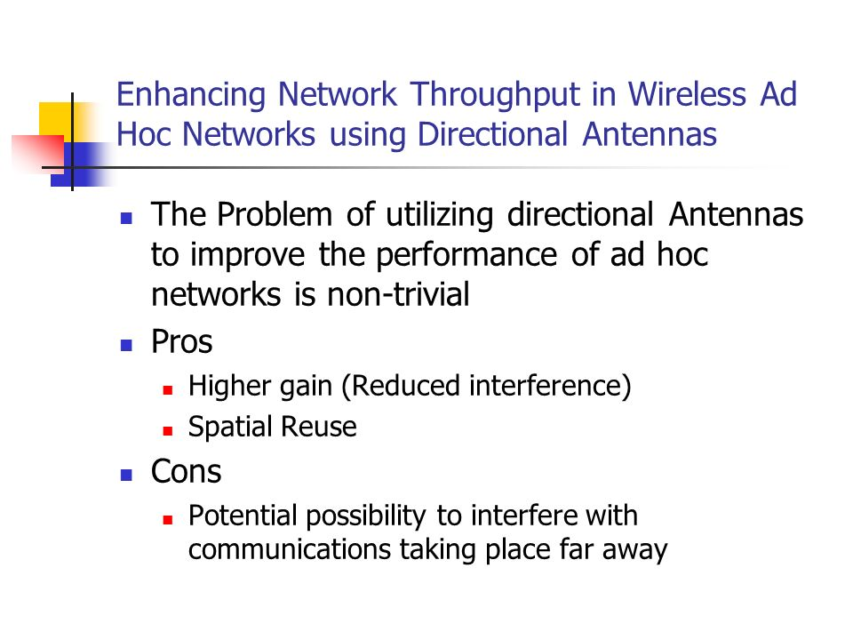 Enhancing Network Throughput in Wireless Ad Hoc Networks using Directional Antennas