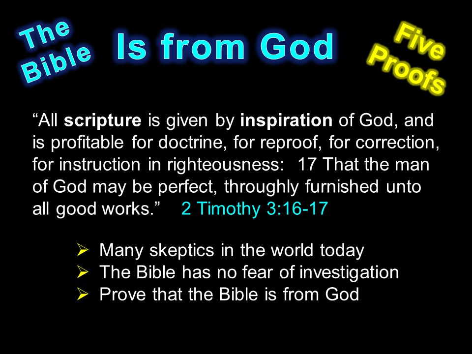 Is From God The Five Bible Proofs Ppt Video Online Download