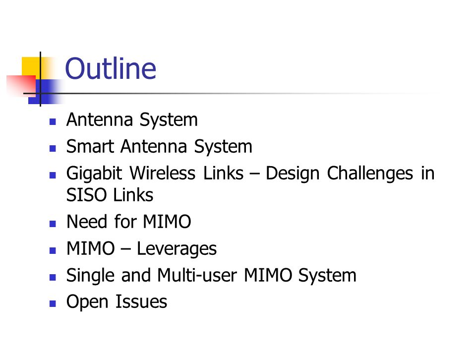 Outline Antenna System Smart Antenna System