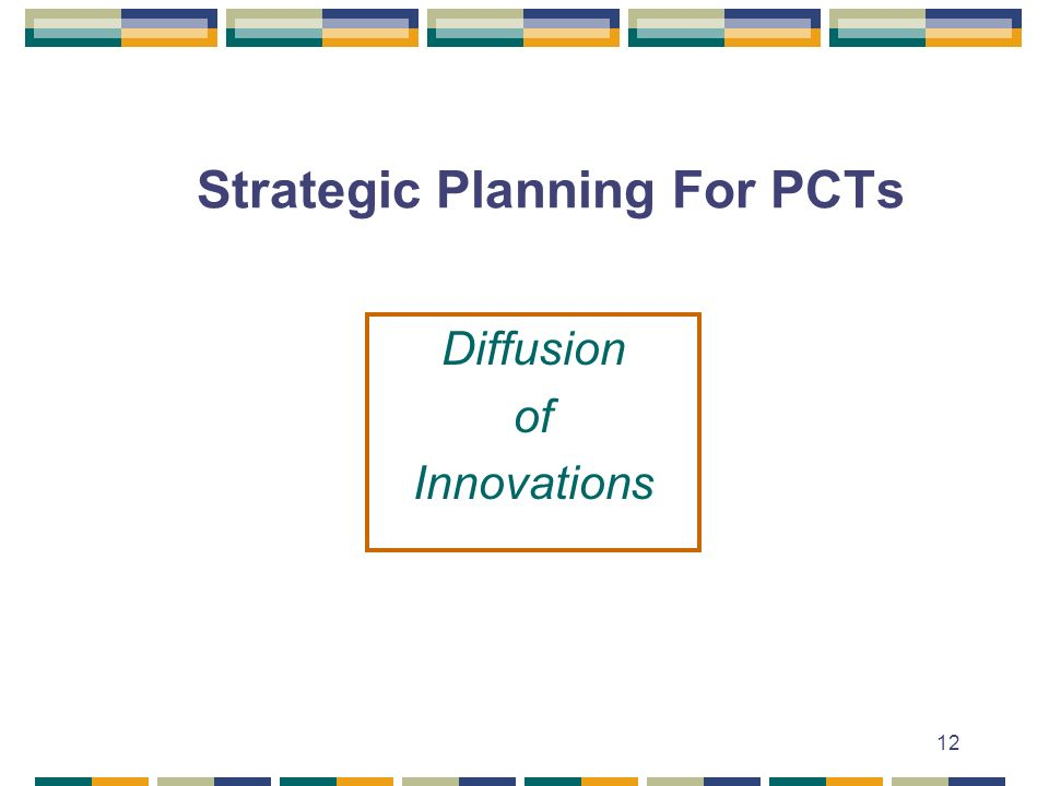 Strategic Planning For PCTs