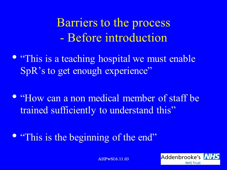 Barriers to the process - Before introduction