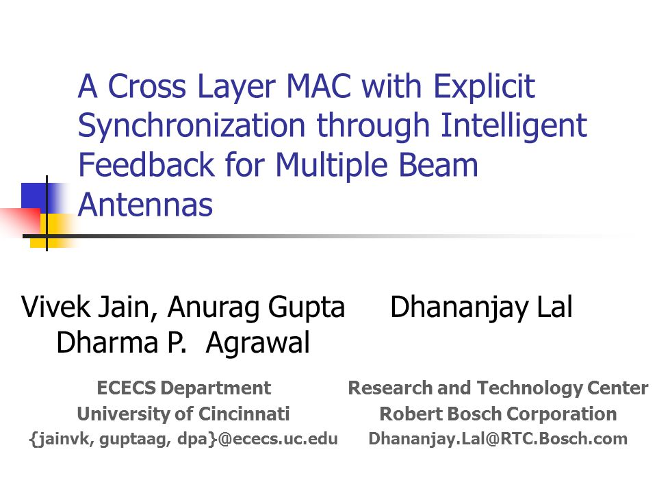 A Cross Layer MAC with Explicit Synchronization through Intelligent Feedback for Multiple Beam Antennas