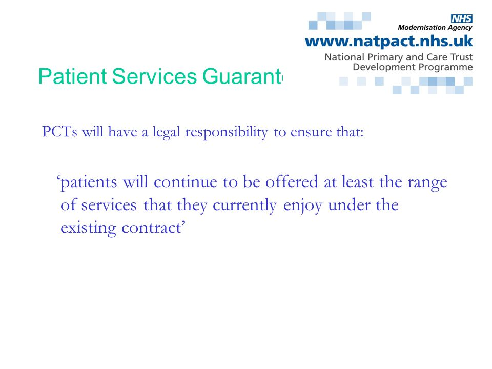 Patient Services Guarantee