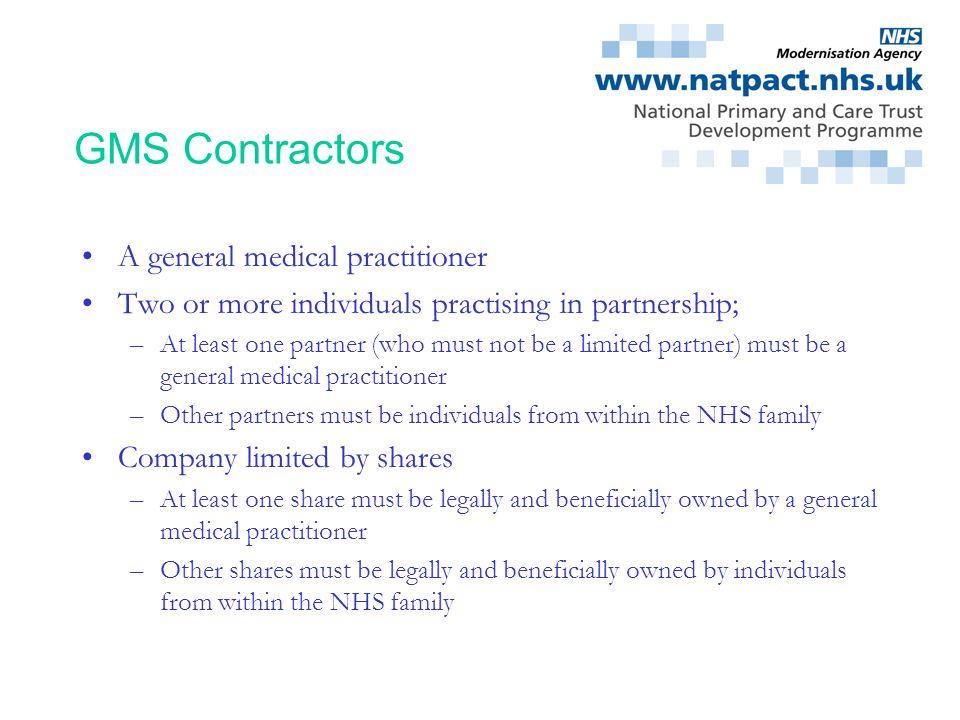 GMS Contractors A general medical practitioner
