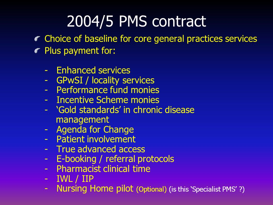 2004/5 PMS contract Choice of baseline for core general practices services.