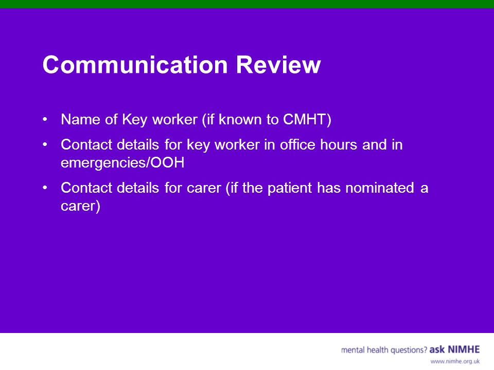 Communication Review Name of Key worker (if known to CMHT)