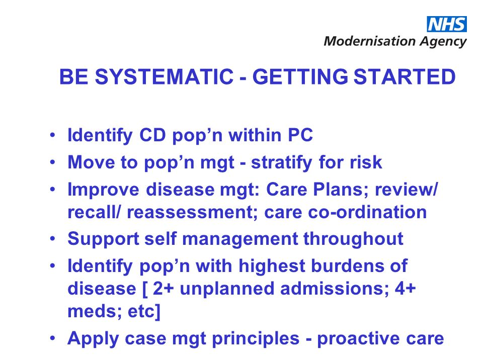 BE SYSTEMATIC - GETTING STARTED