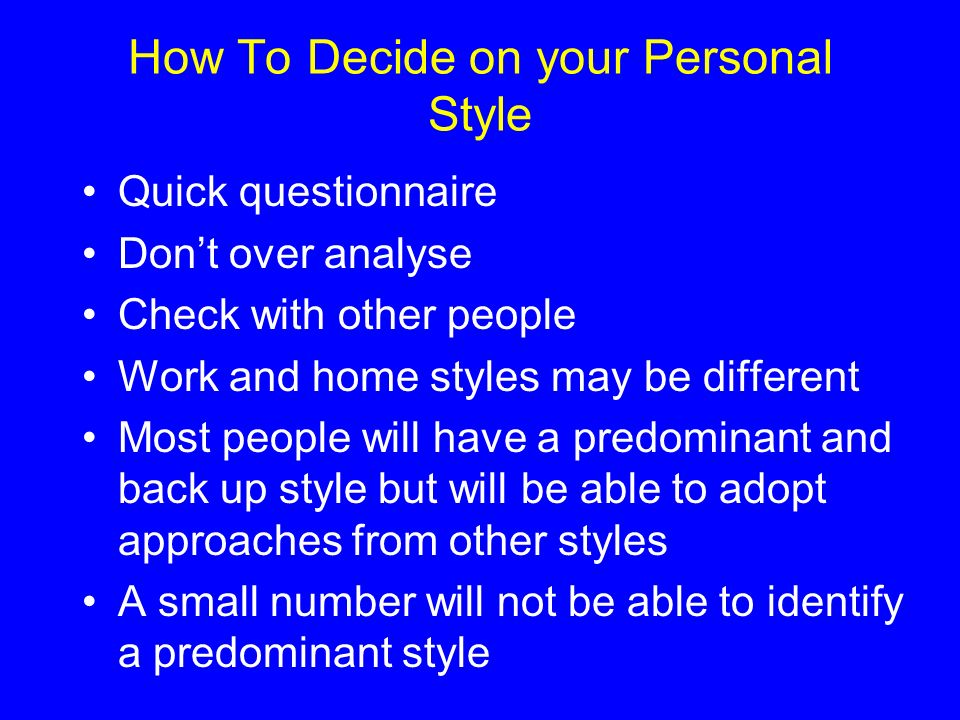 How To Decide on your Personal Style