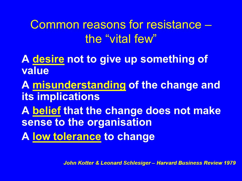 Common reasons for resistance – the vital few