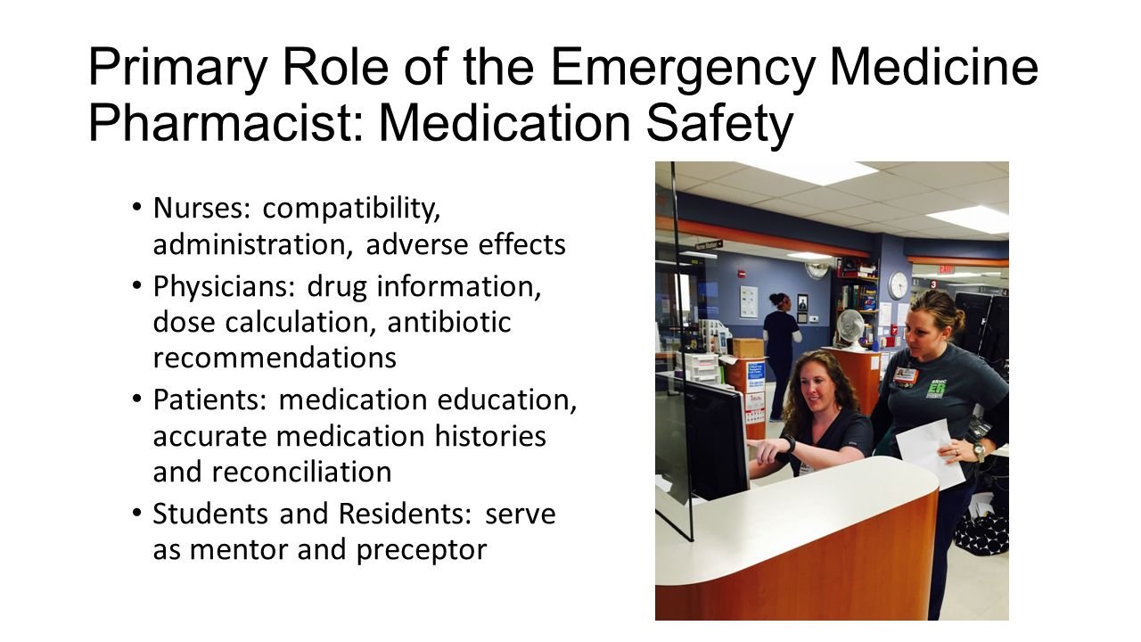 primary role of the emergency medicine pharmacist medication safety - Drug Information Pharmacist