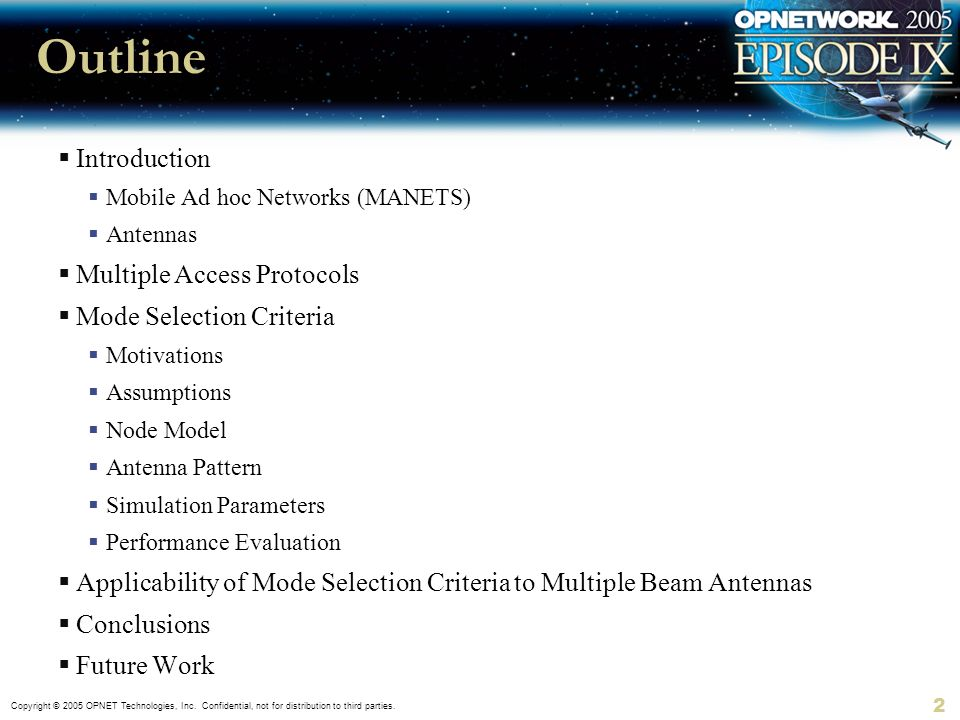 Outline Introduction Multiple Access Protocols Mode Selection Criteria