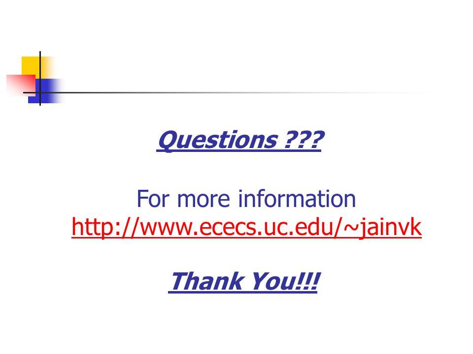 For more information http://www.ececs.uc.edu/~jainvk