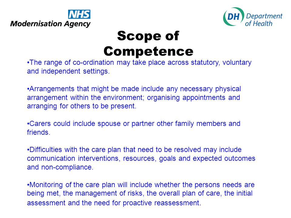 Scope of Competence The range of co-ordination may take place across statutory, voluntary and independent settings.