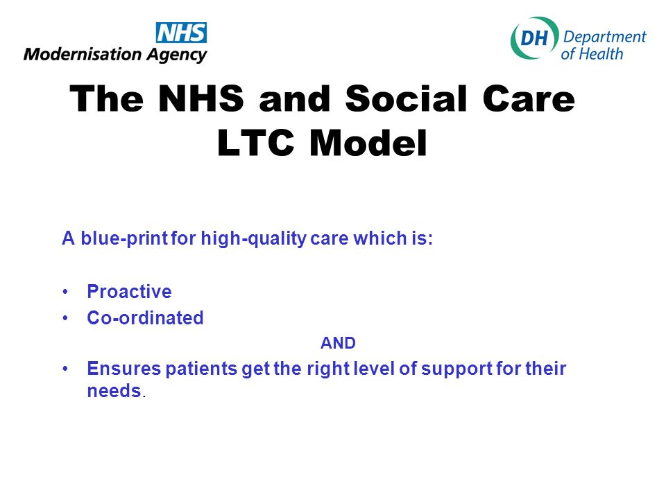 The NHS and Social Care LTC Model