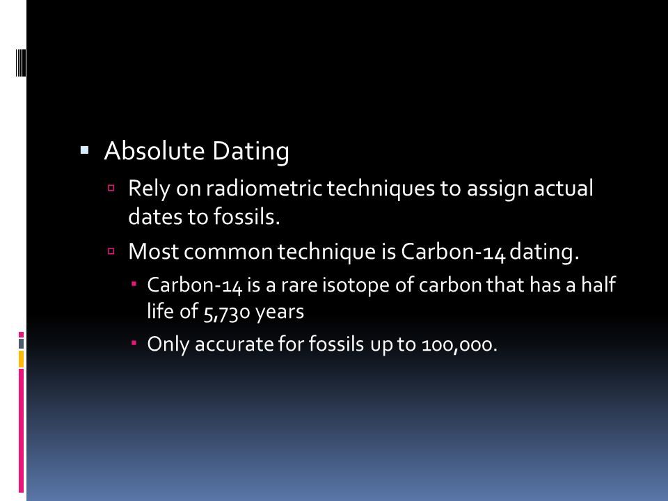 Carbon 14 dating absolute or relative