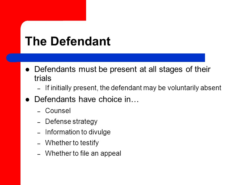 The Defendant Defendants must be present at all stages of their trials
