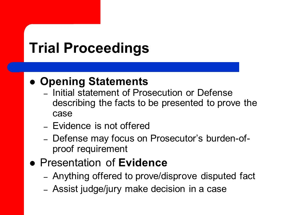 Trial Proceedings Opening Statements Presentation of Evidence