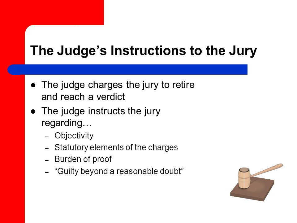 The Judge's Instructions to the Jury
