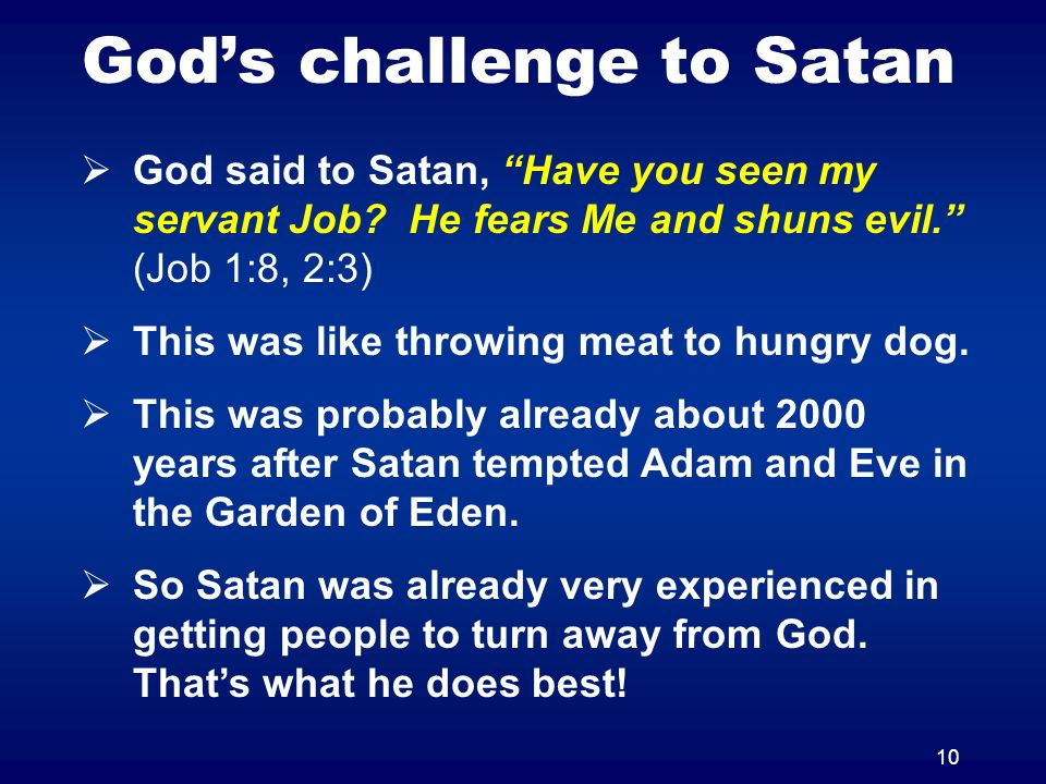God's challenge to Satan