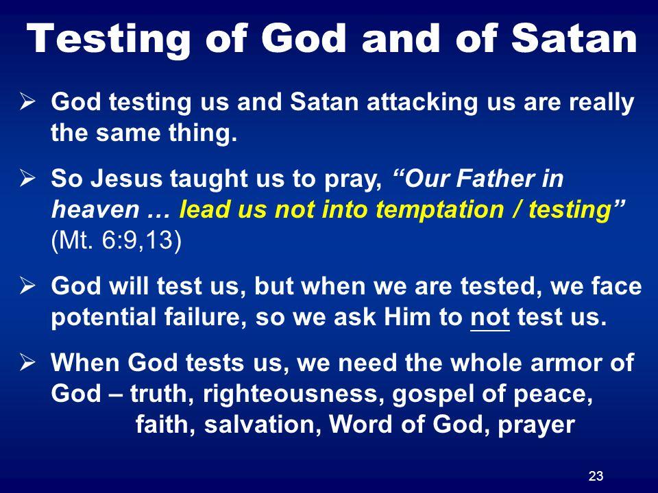 Testing of God and of Satan