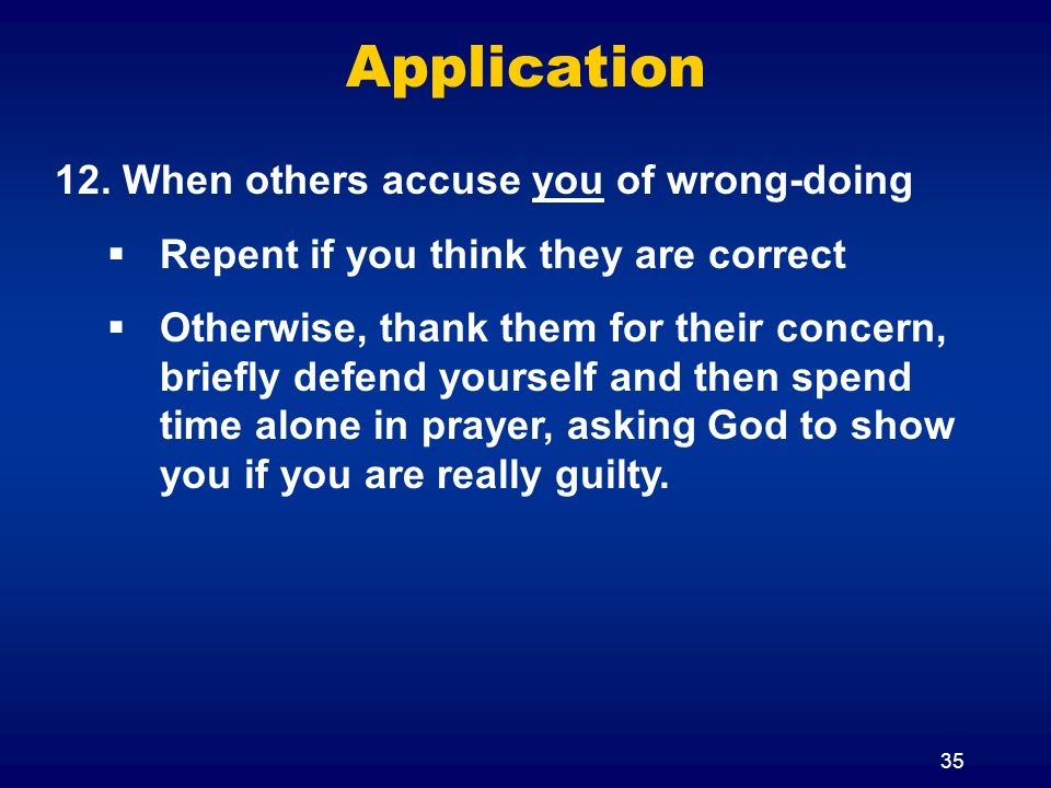 Application When others accuse you of wrong-doing