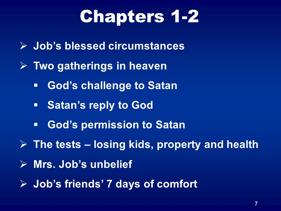 Chapters 1-2 Job's blessed circumstances Two gatherings in heaven