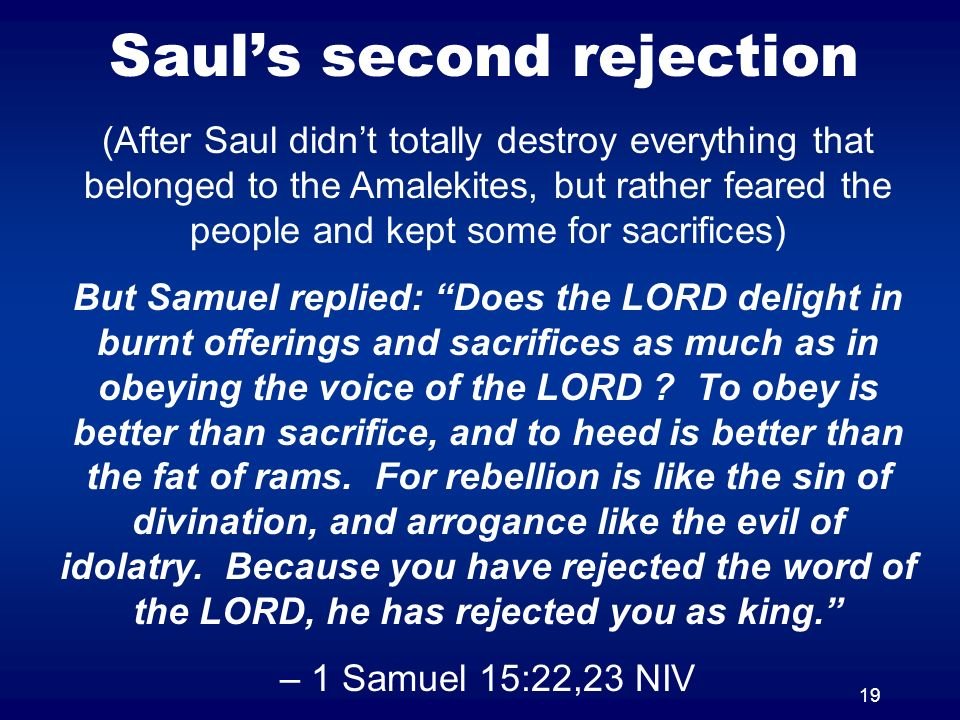 Saul's second rejection