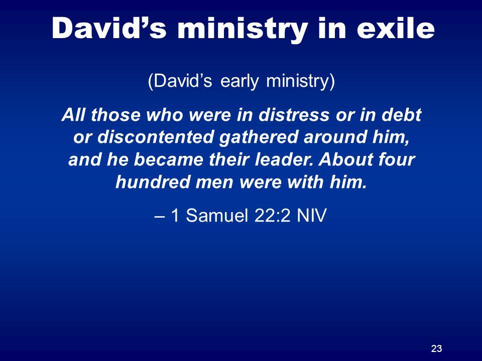 David's ministry in exile