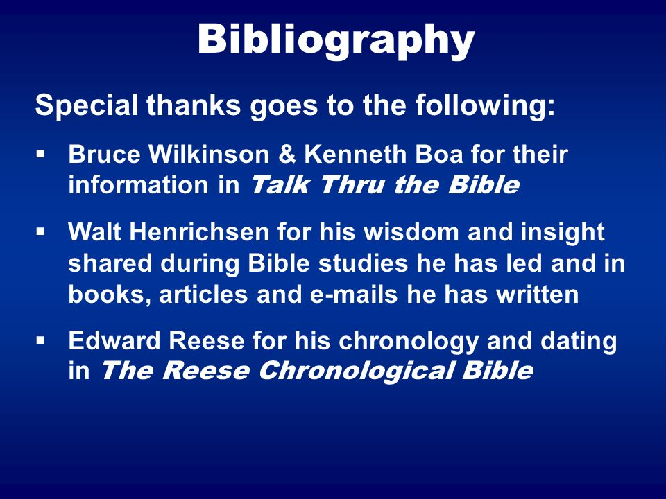 Bibliography Special thanks goes to the following: