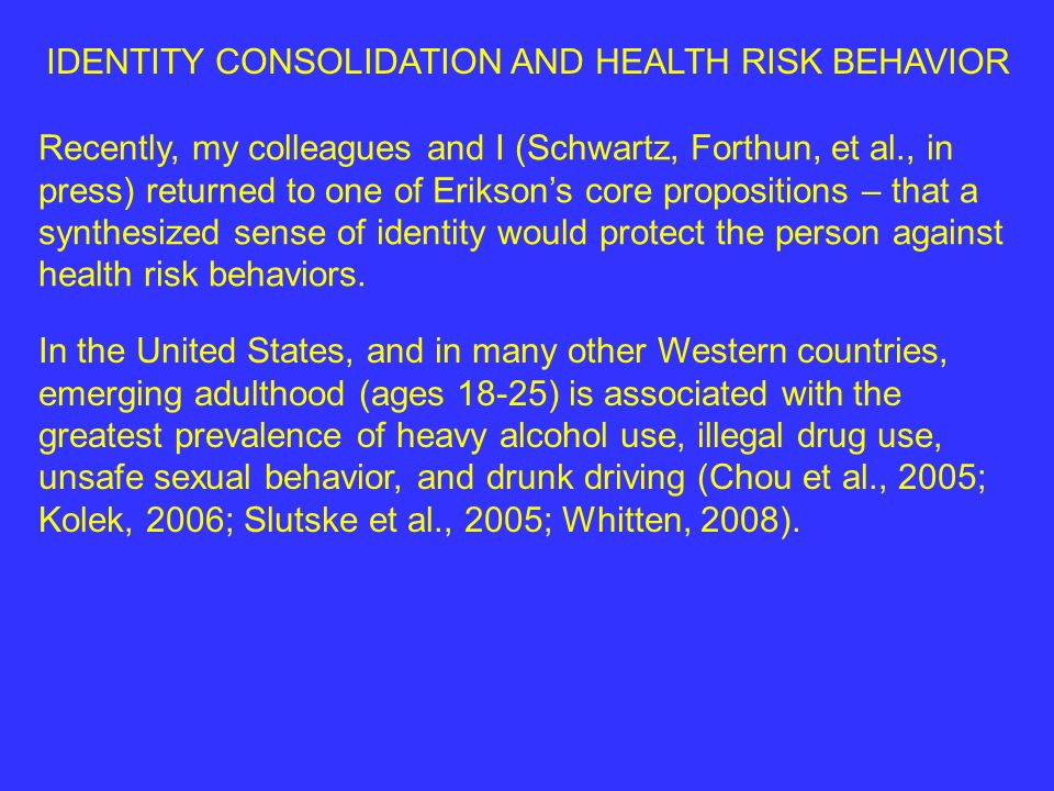IDENTITY CONSOLIDATION AND HEALTH RISK BEHAVIOR