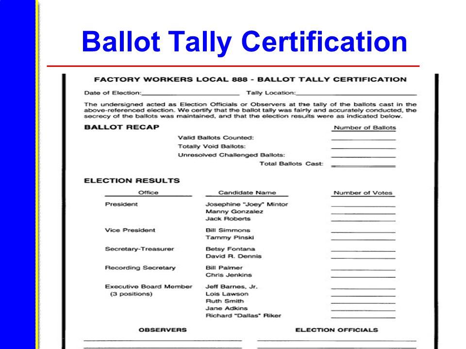 Ballot Tally Certification