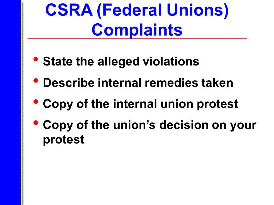 CSRA (Federal Unions) Complaints